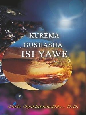 cover image of Kurema Gushasha Isi Yawe