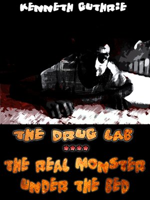 cover image of The Drug Lab and the Real Monster Under the Bed (Insomnia 3 + 4)