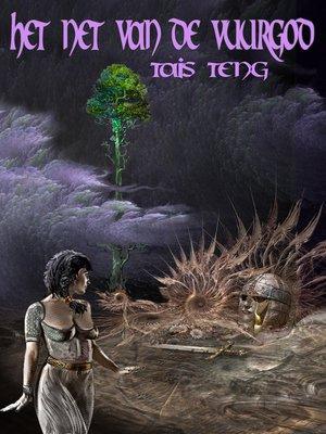 cover image of Het Net van de Vuurgod