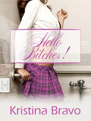 cover image of Hello Bitches!