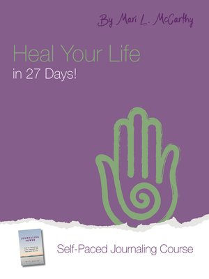 cover image of Heal Your Life in 27 Days!