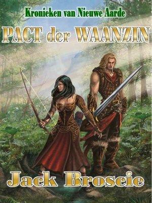cover image of Kronieken van Nieuwe Aarde 2 Pact der Waanzin