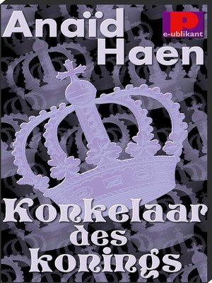 cover image of Konkelaar des konings
