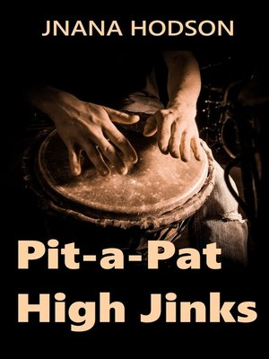 cover image of Pit-a-Pat High Jinks
