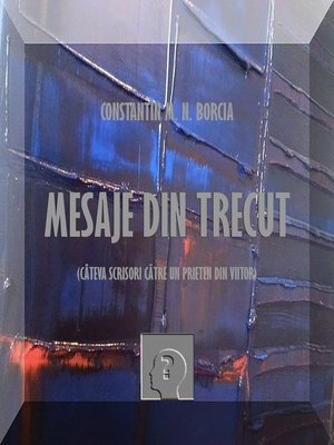 cover image of Mesaje din trecut