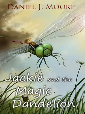 cover image of Jackie and the Magic Dandelion