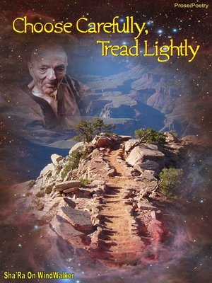 cover image of Choose Carefully Tread Lightly