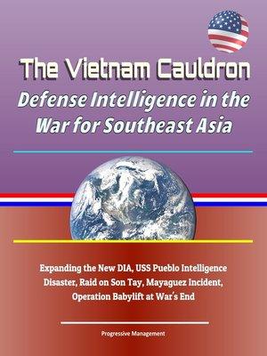 cover image of The Vietnam Cauldron