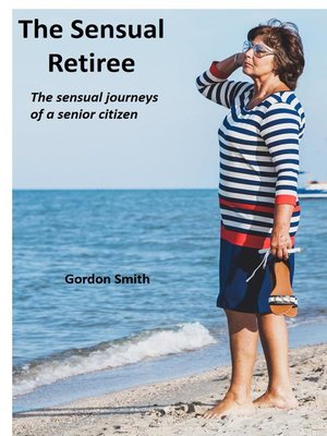 cover image of The Sensual Retiree