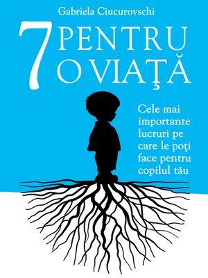 cover image of 7 Pentru o viata