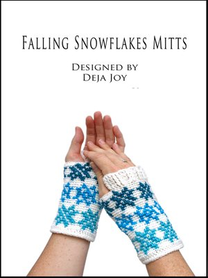 cover image of Falling Snowflakes Mitts