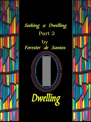cover image of Seeking a Dwelling Part 2