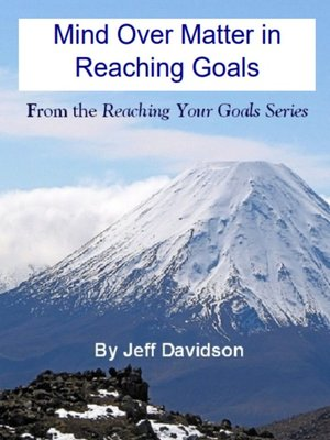 cover image of Mind Over Matter in Reaching Goals