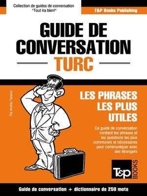 cover image of Guide de conversation Français-Turc et mini dictionnaire de 250 mots