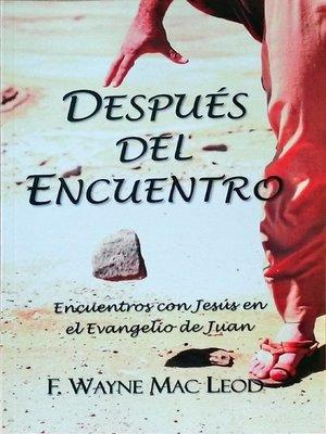 cover image of Después del Encuentro