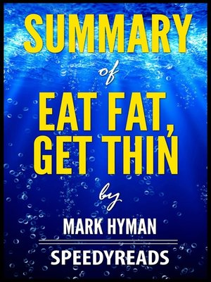 cover image of Summary of Eat Fat, Get Thin by Mark Hyman