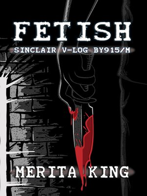 cover image of Fetish ~ Sinclair V-Log BY915/M