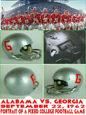 cover image of Alabama vs. Georgia September 22, 1962 Portrait of a Fixed College Football Game
