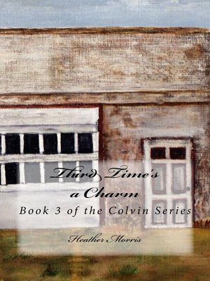 cover image of Third Time's a Charm- Book 3 of the Colvin Series