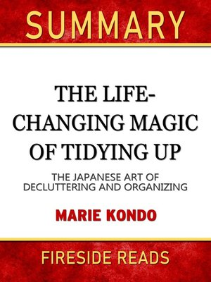 cover image of Summary of the Life-Changing Magic of Tidying Up