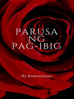 cover image of Parusa ng Pag-ibig