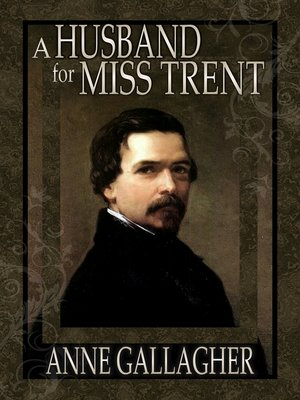 cover image of A Husband for Miss Trent