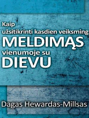cover image of Kaip užsitikrinti kasdienį veiksmingą meldimąsi vienumoje su Dievu