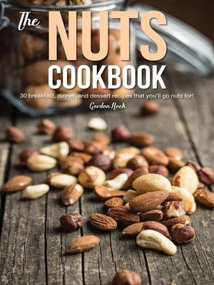 cover image of The Nuts Cookbook