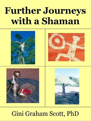 cover image of Further Journeys with a Shaman Warrior