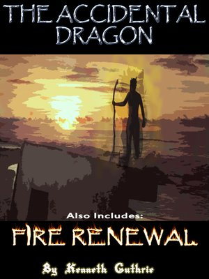 cover image of The Accidental Dragon and Fire Renewal (Mage Series)