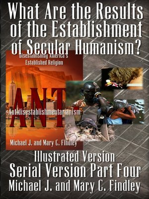 cover image of What Are the Results of the Establishment of Secular Humanism?