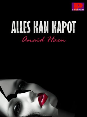 cover image of Alles kan kapot