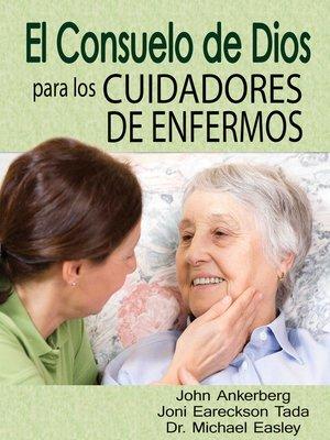 cover image of El Consuelo de Dios Para Los Cuidadores de Enfermos