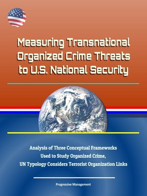 cover image of Measuring Transnational Organized Crime Threats to U.S. National Security