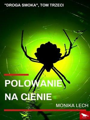 cover image of Polowanie na cienie