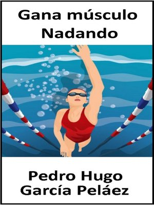 cover image of Gana músculo Nadando