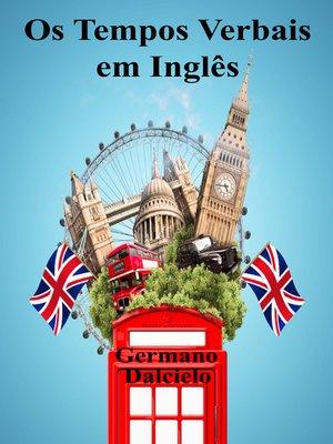 cover image of Os Tempos Verbais em Inglês