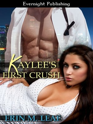 cover image of Kaylee's First Crush