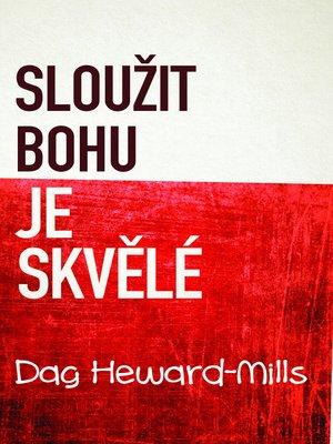 cover image of Sloužit Bohu Je Skvělé