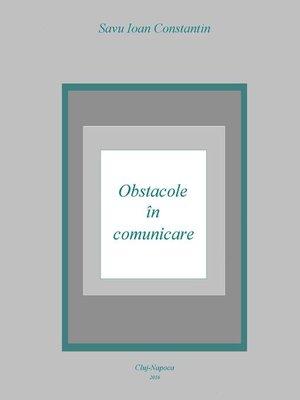 cover image of Obstacole în comunicare