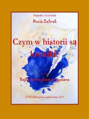 cover image of Czym w historii są kroniki?