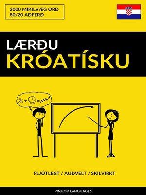 cover image of Lærðu Króatísku