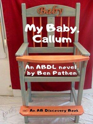 cover image of My Baby, Callum