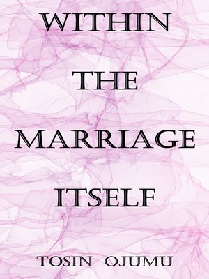 cover image of Within the Marriage Itself