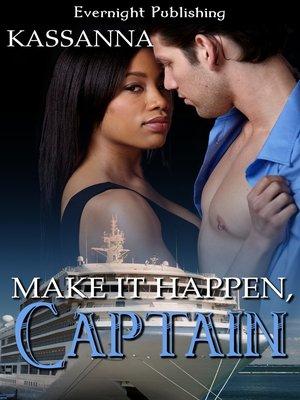 cover image of Make It Happen, Captain