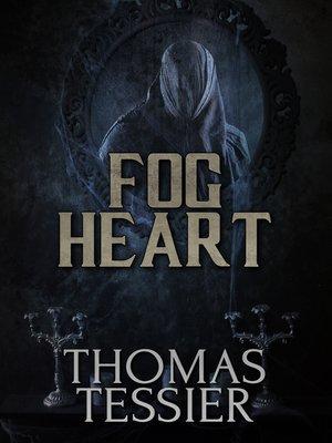 cover image of Fog Heart