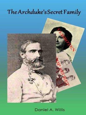 cover image of The Archduke's Secret Family
