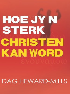 cover image of Hoe jy n sterk Christen kan word