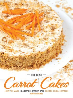 cover image of The Best Carrot Cakes
