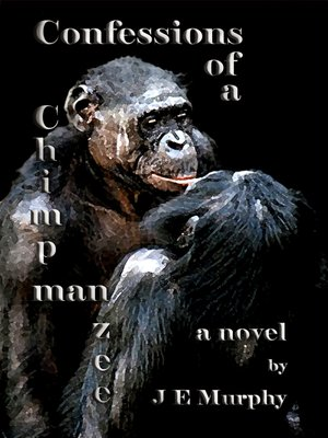 cover image of Confessions of a ChimpManZee